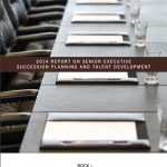 2014 Report on Senior Executive Succession Planning and Talent Development